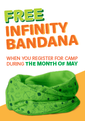 Free infinity bandana when you register for camp during the month of May!