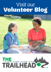 Visit our volunteer support blog, The Trailhead!