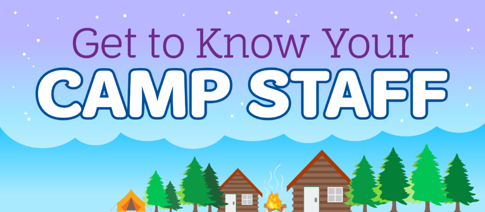 Get to Know Your Camp Staff